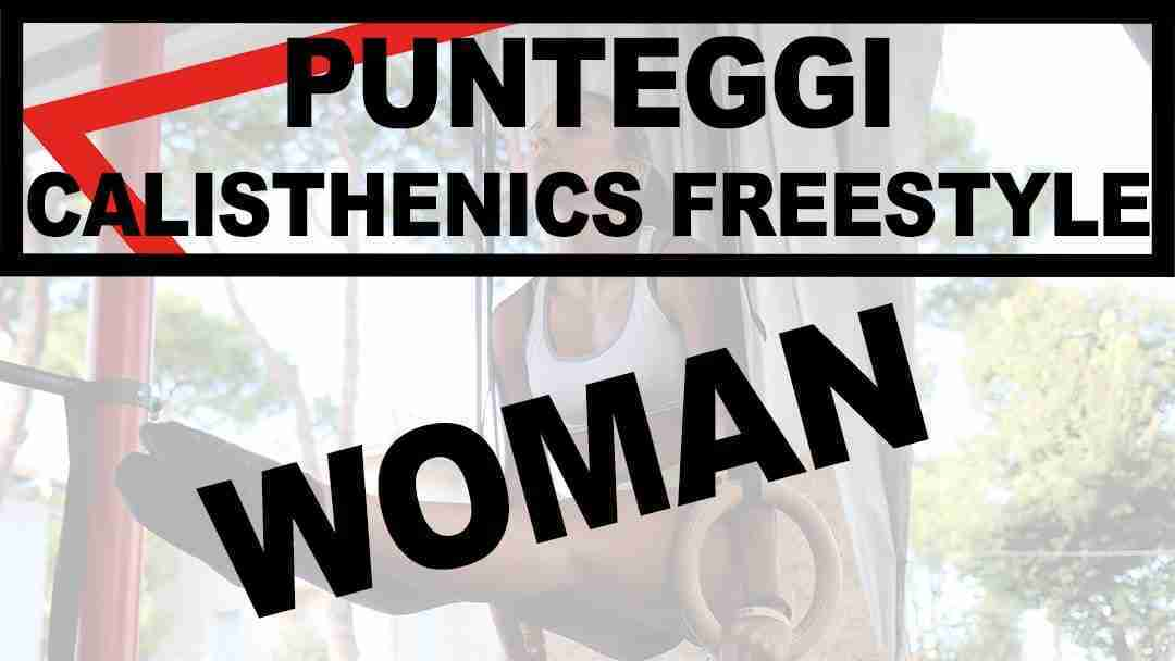 PUNTEGGI CALISTHENICS FREESTYLE WOMAN