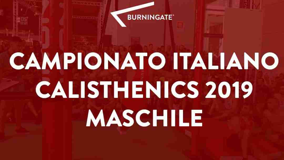 CAMPIONATO ITALIANO CALISTHENICS MASCHILE 2019